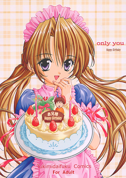 only you Happy Birthday